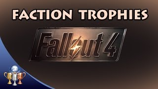 getlinkyoutube.com-Fallout 4 - How To Get All Faction Trophies in One Playthrough & Nuclear Option/Nuclear Family