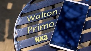 getlinkyoutube.com-Walton Primo NX3 Hands on Review.