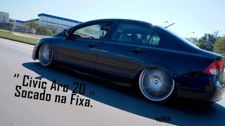 getlinkyoutube.com-Civic Aro 20 Volcano Rocket na Fixa | Projects