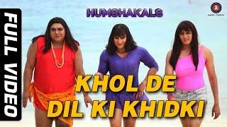 Khol De Dil Ki Khidki Full Video HD | Humshakals | Saif, Riteish & Ram | Mika & Palak width=