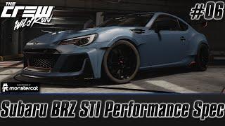 getlinkyoutube.com-The Crew Wild Run [CLOSED BETA]: Subaru BRZ Customization (Performance Spec) [BRZ STI] [Episode #06]