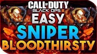 getlinkyoutube.com-Black Ops 3 | HOW TO GET BLOODTHIRSTYS - EASY SNIPER BLOODTHIRSTYS (BO3 EASY BLOODTHIRSTY)