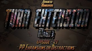 "getlinkyoutube.com-Episode #23 ""PP  Expansions or Distractions"" - Turn Extension Podcast - Mark 3"