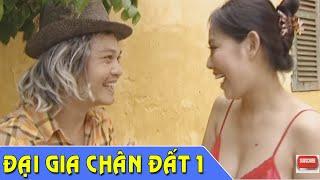 getlinkyoutube.com-Phim Hài Tết | Đại Gia Chân Đất 1 | Phim Hài Trung Hiếu , Quang Tèo