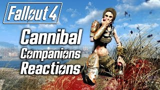 getlinkyoutube.com-Fallout 4 - Cannibalism - All Companions Reactions