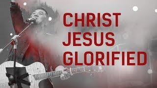 JPCC Worship - Christ Jesus Glorified (Official Music Video)