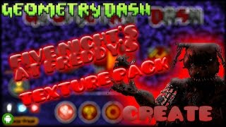 Texture Pack de FIVE NIGHTS AT FREDDYS Para Geometry Dash 2.01 Android Low & HD