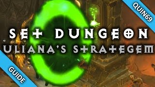 Diablo 3: Set Dungeon - Uliana's Strategem (Mastery | How To | Patch 2.4)