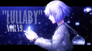 getlinkyoutube.com-Norn9 - [ AMV ] - Lullaby