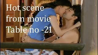 Hot scene from movie Table no-21