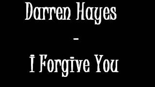Darren Hayes – I Forgive You