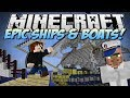 Minecraft | EPIC SHIPS & BOATS! Turn Anything into a WARSHIP! | Mod Showcase