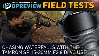 getlinkyoutube.com-Field Test: Chasing waterfalls with Rishi Sanyal and the Tamron SP 15-30mm F2.8 Di VC USD