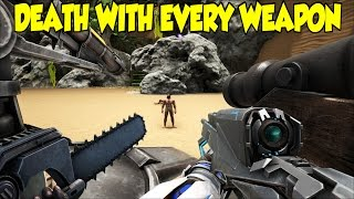 getlinkyoutube.com-Ark Survival Evolved DEATH BY EVERY WEAPON!