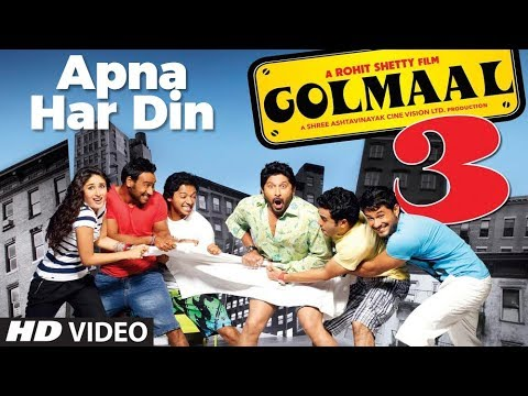 Apna har Din (Full Song) Golmaal 3