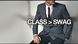 getlinkyoutube.com-Swag vs. Class - Which is Better?