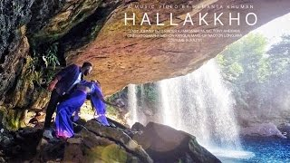 Hallakkho - Official Music Video Release