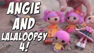 getlinkyoutube.com-Angie and Lalaloopsy 4