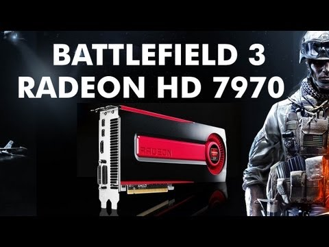 Battlefield 3 | ULTRA Max Settings 1920 x 1080 | Radeon HD 7970 Review