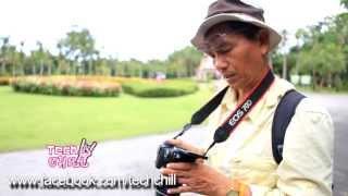 getlinkyoutube.com-Tech Chill ตอนที่ 23 ทดสอบกล้อง Canon EOS 70D กับอาจารย์สงคราม โพธิ์ิวิไล