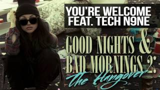 Snow Tha Product - You're Welcome feat. Tech N9ne (Produced by Shane Eli & Jon Pakfar)