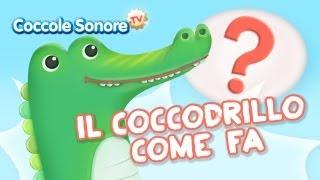 getlinkyoutube.com-Il Coccodrillo come fa? - Canzoni per bambini di Coccole Sonore