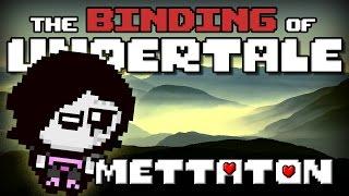 getlinkyoutube.com-The Binding of Undertale - Mettaton