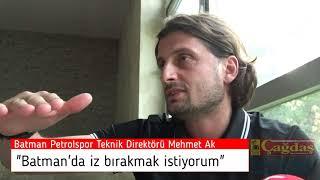 Batman Petrolspor Teknik Direktörü Mehmet AK'tan özel açıklamalar