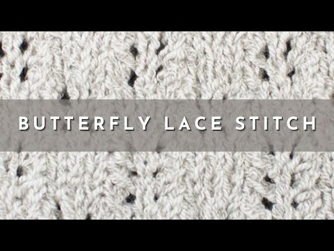How to Knit the Butterfly Lace Stitch