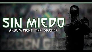 getlinkyoutube.com-GREEN GHOST - FIGHT THE SILENCE : 4- SIN MIEDO