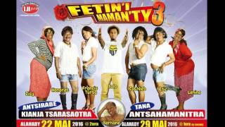Fetin'i Maman Ty 3 Video Mp3