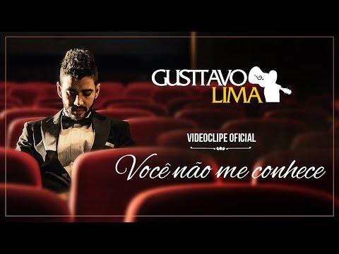 Gusttavo Lima - Você Não Me Conhece (Clipe Oficial)