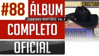 getlinkyoutube.com-Marino #88 - Corridos Norteños Cristianos Vol.2 [Album Completo Oficial]