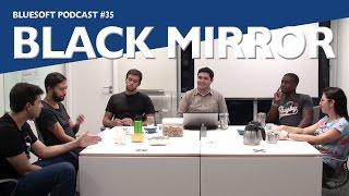 getlinkyoutube.com-Black Mirror | Bluesoft Podcast #35   **SPOILER ALERT**