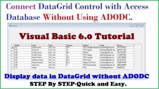 How to Connect Datagrid control with Access database without VB6 ADODC-Step by Step Tutorial width=