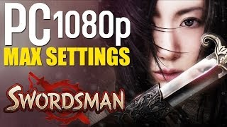 getlinkyoutube.com-Swordsman Online Gameplay | PC 1080p | Max Settings  - No Commentary