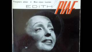 EDITH PIAF -  Toujours Aimer (1962) width=