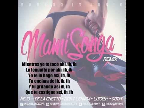 mamisonga remix de zion Letra y Video