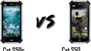 CAT S50c Vs CAT S50 Comaprison