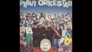 ODLAZI NAM RAJA - PLAVI ORKESTAR (1985)