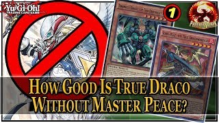 Yu-Gi-Oh! How Good is True Draco Without Master Peace?