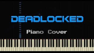 getlinkyoutube.com-DEADLOCKED (by F-777) — Piano Cover