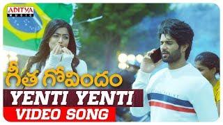 Yenti Yenti Video Song   Geetha Govindam Songs   Vijay Devarakonda, Rashmika Mandanna