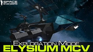 getlinkyoutube.com-Space Engineers - Elysium MCV, Exploration Mode Carrier, Mobile Platform