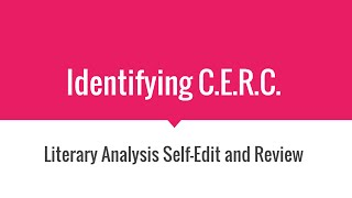 getlinkyoutube.com-Identifying C E R C in Your Literary Analysis