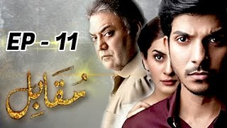 getlinkyoutube.com-Muqabil  Episode 11 - 14th February 2017 - Full HD