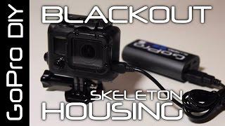 getlinkyoutube.com-DIY Skeleton BLACKOUT HOUSING from a cheap ebay housing - GoPro DIY #7
