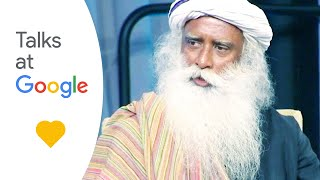 "getlinkyoutube.com-Sadhguru: ""Developing an Inclusive Consciousness""   Talks At Google"