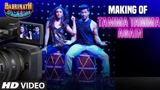 "getlinkyoutube.com-Making of Tamma Tamma Again  | Varun Dhawan & Alia Bhatt |""Badrinath Ki Dulhania""| T-Series"