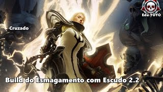 getlinkyoutube.com-Diablo 3 Reapers of Souls 2.2 - Build do Esmagamento com Escudo Cruzado